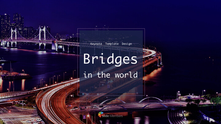 Bridges in The World Keynote Design_01