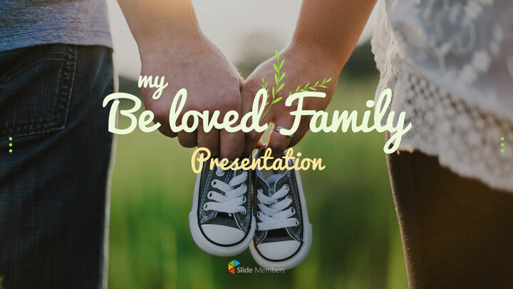 My Beloved Family PowerPoint Templates for Presentation_01