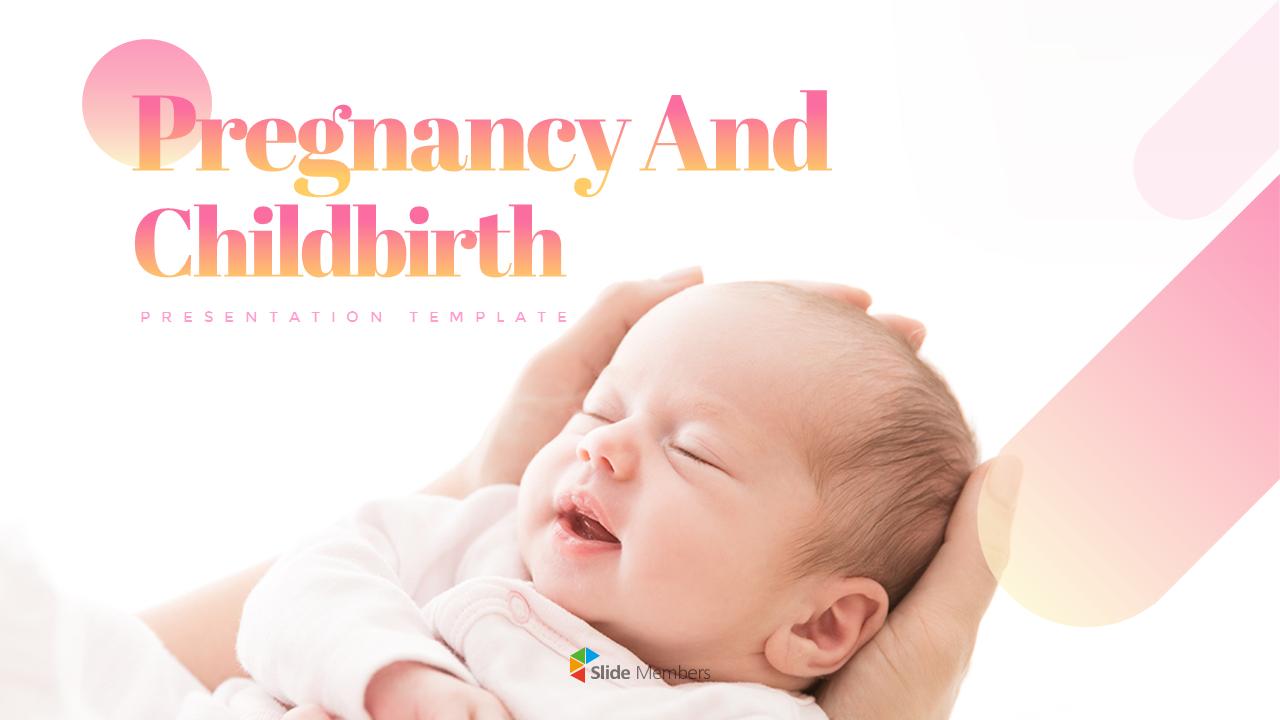 Pregnancy And Childbirth Slide Presentation