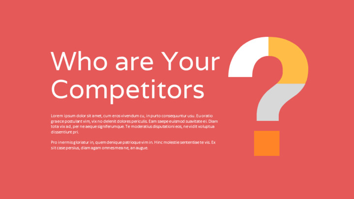 What about our competitors? Presentation Slide_02
